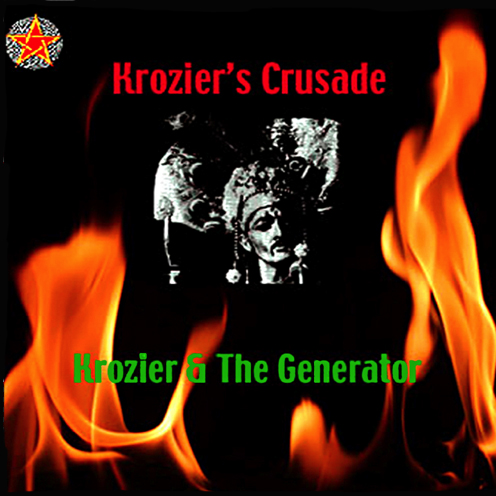 Kroziers-Crusade-Krozier&The-Generator.jpg